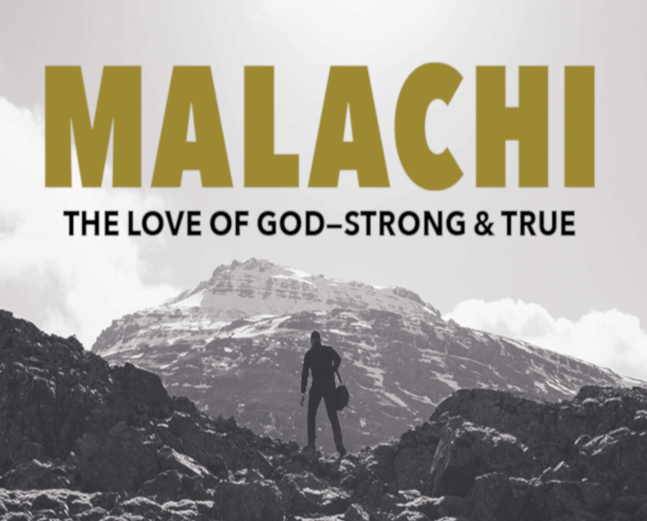 Haggai, Zechariah, Malachi: The Love of God – Recapping the Post-Exilic Prophets